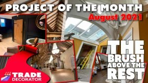 Project of the Month – August 2021